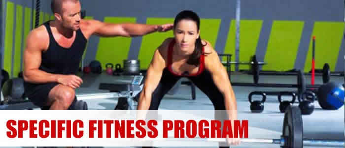 Specific Fitness Programs
